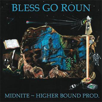 midnite - bless go roun (2007)
