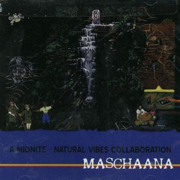 Midnite - Maschaana (2008)
